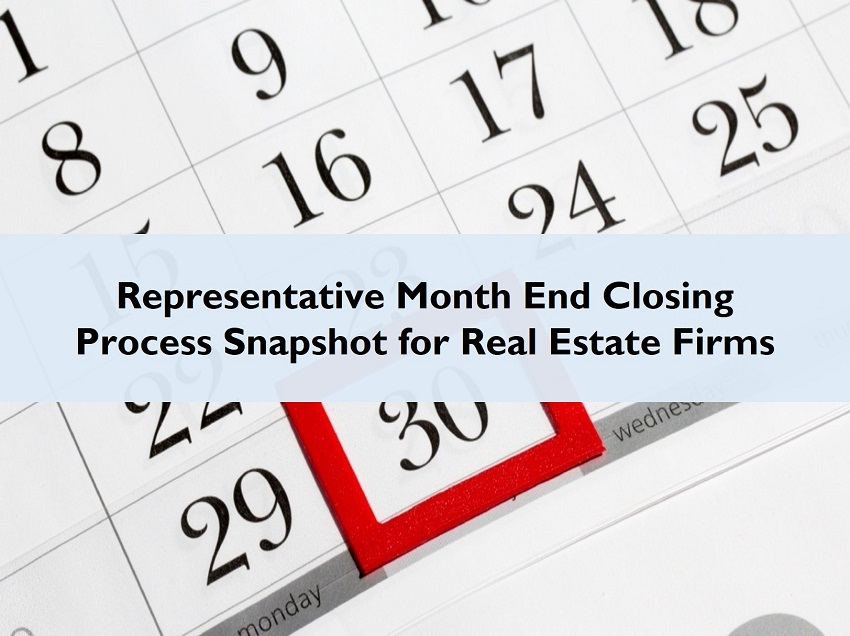 Month End Closing Process Snapshot Real Estate Firms